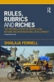 Rules, Rubrics and Riches - Shailaja Fennell