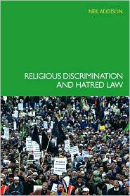 Religious Discrimination and Hatred Law - Neil Addison