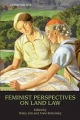 Feminist Perspectives on Land Law - Hilary Lim; Anne Bottomley