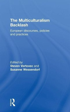 The Multiculturalism Backlash: European Discourses, Policies and Practices - Herausgeber: Vertovec, Steven Wessendorf, Susanne