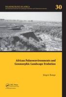 African Palaeoenvironments and Geomorphic Landscape Evolution: Palaeoecology of Africa Vol. 30, an International Yearbook of Landscape Evolution and P
