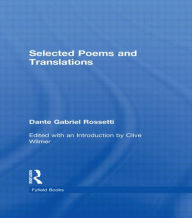 Selected Poems - Dante Gabriel Rossetti
