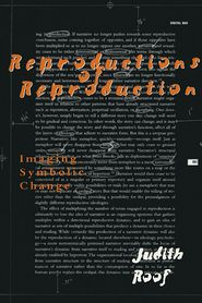 Reproductions of Reproduction: Imaging Symbolic Change - Judith Roof