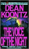 The Voice of the Night - Dean Koontz