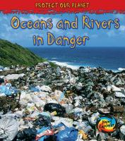 Oceans and Rivers in Danger