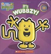 It's Wubbzy! - Scholastic, Inc.