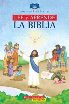 Leer y Apprender: La Biblia: (Spanish Language Edition Of Read And Learn Bible) - Scholastic, Inc. American Bible Society Various