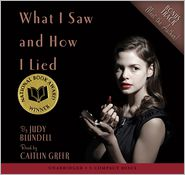 What I Saw and How I Lied - Judy Blundell