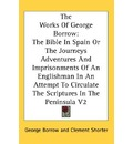 The Works of George Borrow - George Borrow