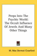 Peeps Into the Psychic World: The Occult Influence of Jewels and Many Other Things