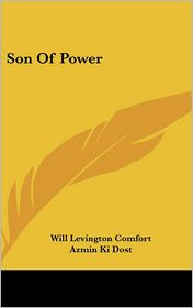 Son Of Power - Will Levington Comfort, Azmin Ki Dost