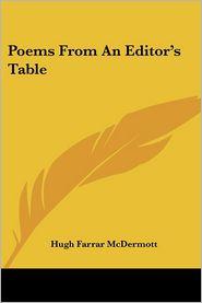 Poems from an Editor's Table - Hugh Farrar McDermott