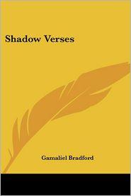 Shadow Verses - Gamaliel Bradford