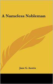 A Nameless Nobleman - Jane Goodwin Austin