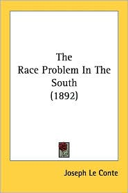 Race Problem in the South - Joseph LeConte