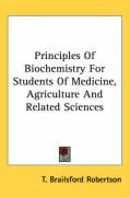 Principles of Biochemistry for Students of Medicine, Agriculture and Related Sciences
