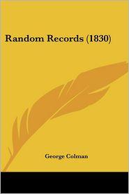 Random Records (1830) - George Colman