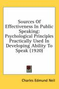 Sources of Effectiveness in Public Speaking: Psychological Principles Practically Used in Developing Ability to Speak (1920)