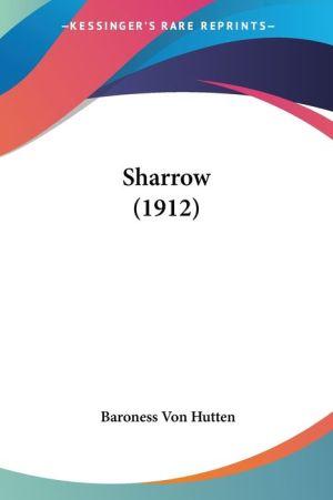 Sharrow (1912) - Baroness Von Hutten