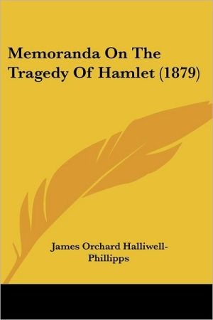 Memoranda on the Tragedy of Hamlet (1879)