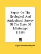 Report on the Geological and Agricultural Survey of the State of Mississippi (1858)