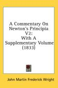 A Commentary on Newton's Principia V2: With a Supplementary Volume (1833)