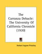 The Carranza Debacle: The University of California Chronicle (1920)