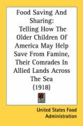 Food Saving and Sharing: Telling How the Older Children of America May Help Save from Famine, Their Comrades in Allied Lands Across the Sea (19
