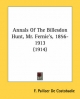 Annals of the Billesdon Hunt, Mr. Fernie's, 1856-1913 (1914) - F Palliser De Costobadie
