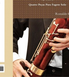 Four Pieces for Solo Bassoon - Cadeu, Ronaldo
