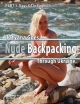 Part 3 - Tatyana Goes Nude Backpacking Through Ukraine - Days 8 Though 11