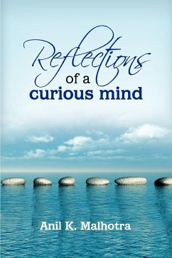 Reflections of a Curious Mind - Malhotra, Anil