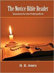 The Novice Bible Reader - H. B. Jones