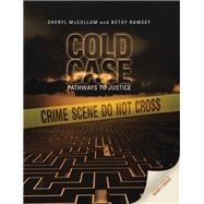 Cold Case : Pathways to Justice - McCollum, Sheryl; Ramsey, Betsy