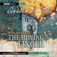 The Moving Finger: A BBC Full-Cast Radio Drama - Agatha Christie