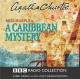 A Caribbean Mystery - Agatha Christie;  Full Cast; June Whitfield; Windsor Davies