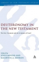 Deuteronomy in the New Testament - Steve Moyise; Maarten J.J. Menken