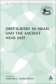 Debt-Slavery in Israel and the Ancient Near East - Gregory C. Chirichigno