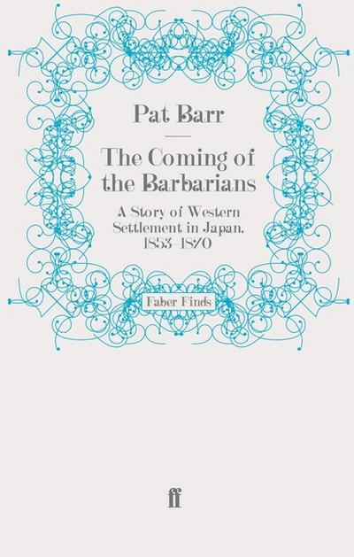 The Coming of the Barbarians