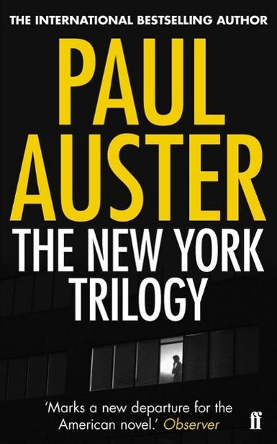 The New York Trilogy - Paul Auster