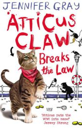 Atticus Claw  - Breaks the Law - Jennifer Gray