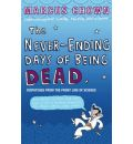 The Never-Ending Days of Being Dead - Marcus Chown