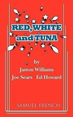 Red, White and Tuna - Williams, Jaston Sears, Joe Howard, Ed
