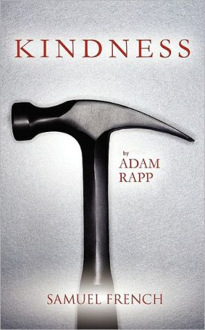 Kindness - Adam Rapp