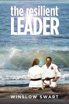 The Resilient Leader - Swart, Winslow