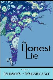 An Honest Lie - Debrin Case, Bob Clark, Eric Trant