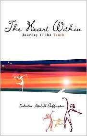The Heart Within - Lakisha Mitchell Buffington, Rebecca Ziemer (Illustrator)