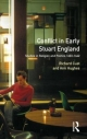 Conflict in Early Stuart England - Richard Cust; Ann Hughes