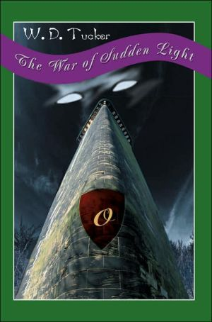 The War of Sudden Light - W.D. Tucker