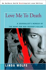 Love Me To Death - Linda Wolfe